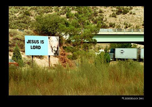 AZ BILLBOARD JESUS IS LORD 2001